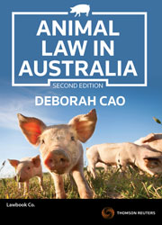 Cover for Animal law in Australia. 2nd ed