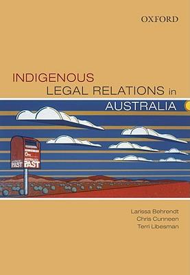 Cover for Indigenous legal relations in Australia