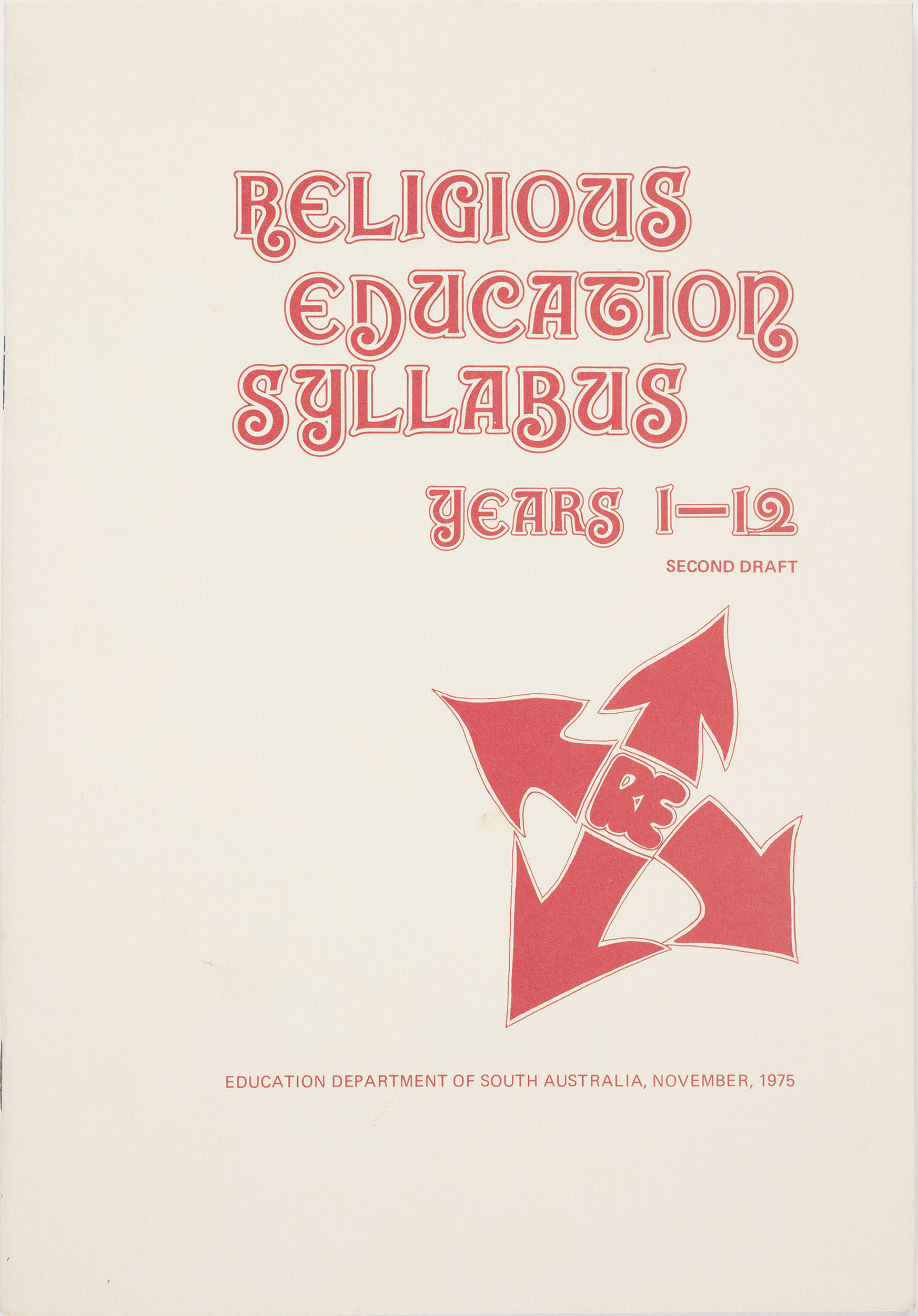 Religious education syllabus : years 1-12 / Education Department of South Australia.