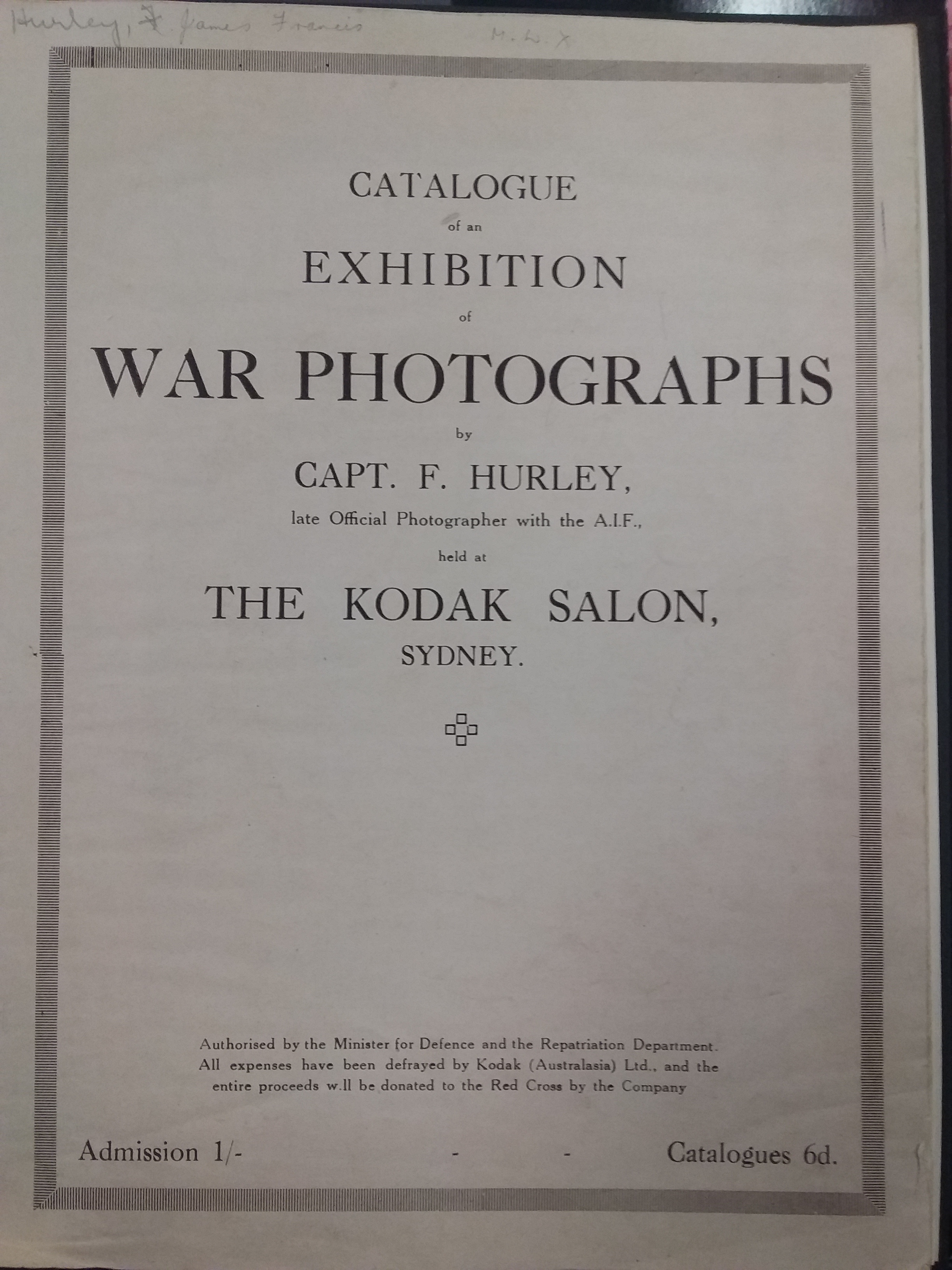Catalogue of an exhibition of war photographs by Captain F. Hurley