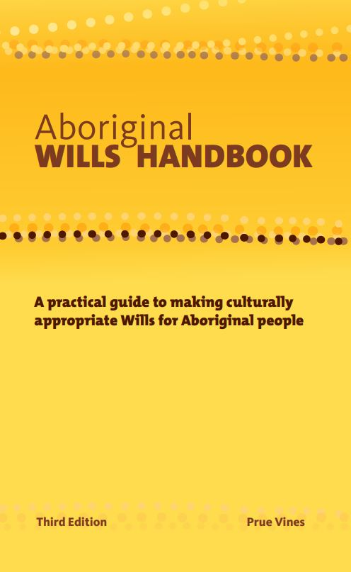 Yellow book cover with the words Aboriginal wills handbook