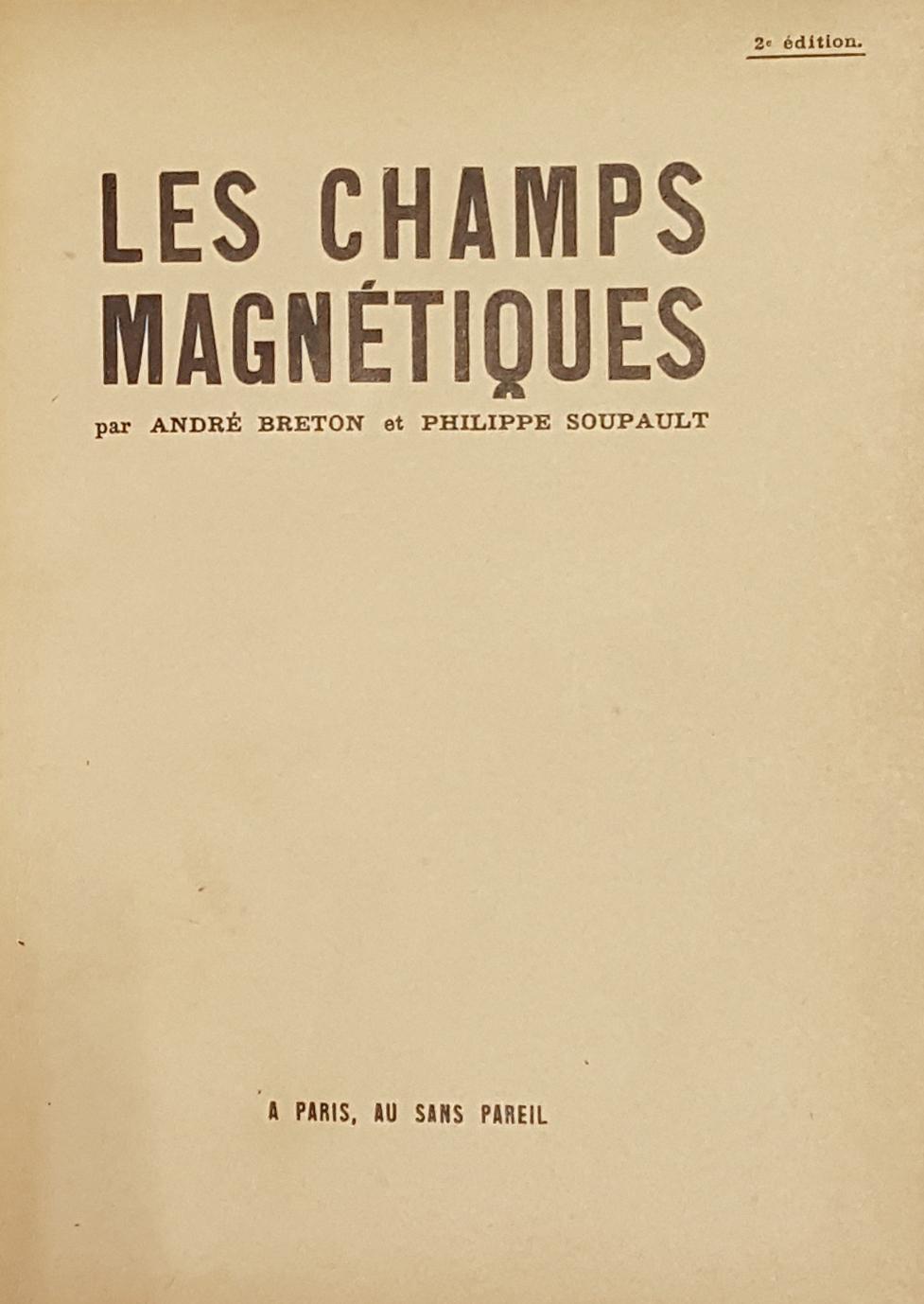 Les champs magnétiques, by André Breton et Philippe Soupault