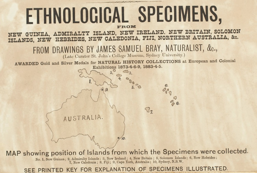Ethnological Specimens from New Guinea, Admiralty Island, New Ireland, New Britain, Soloman Islands, New Hebrides, New Caledonia, Fiji, Northern Australia, & c. / from drawings by James Samuel Bray, ca. 1886