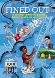 Fined out: a practical guide for people having problems with fines.  4th ed Cover