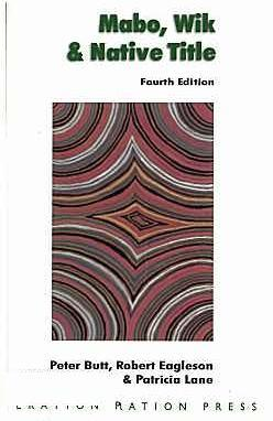 Cover for Mabo, Wik & native title. 4th ed
