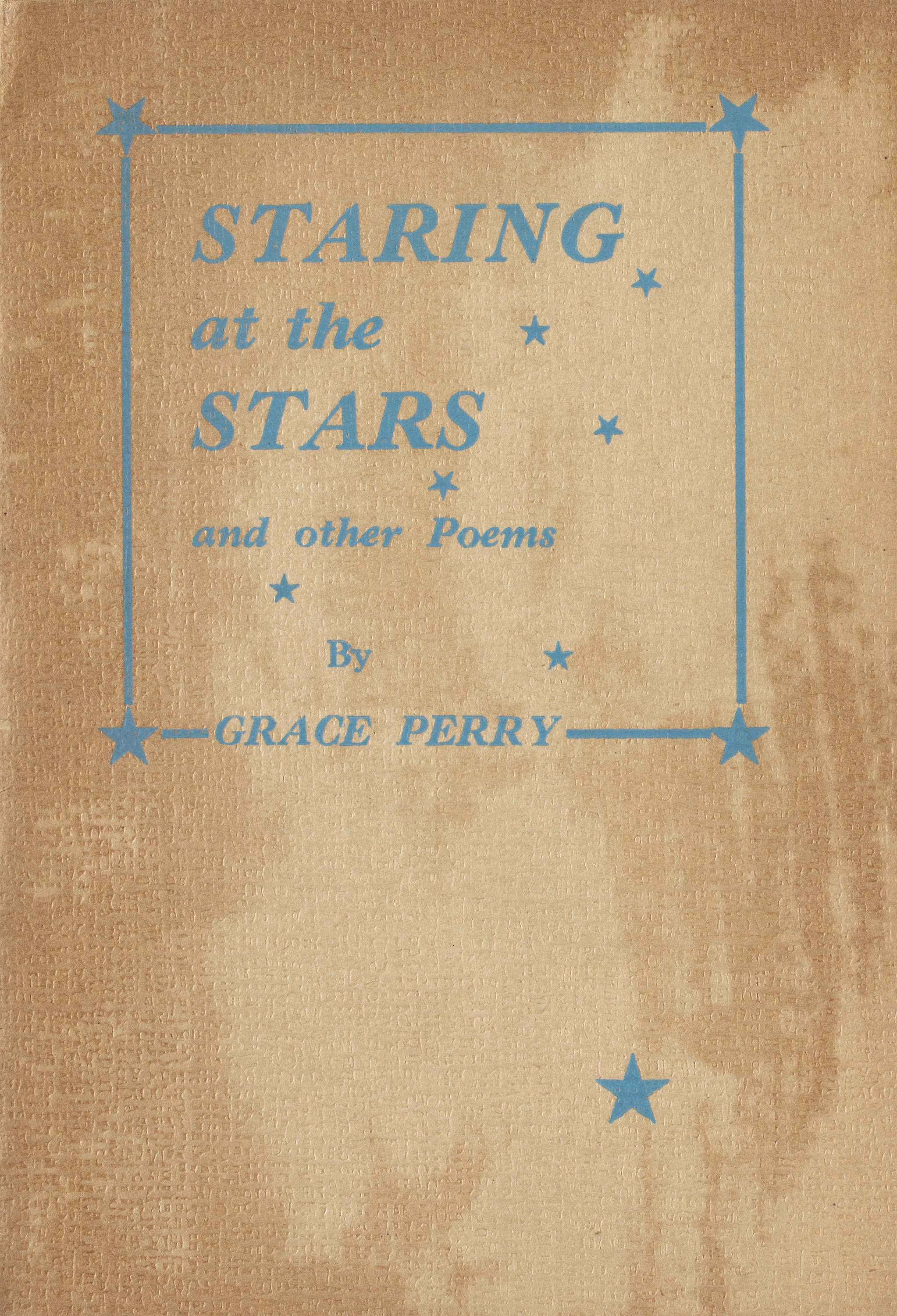 Staring at the stars, and other poems, 1942, by Grace Perry