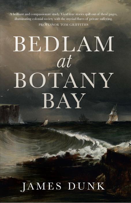 Book cover Bedlam at Botany Bay