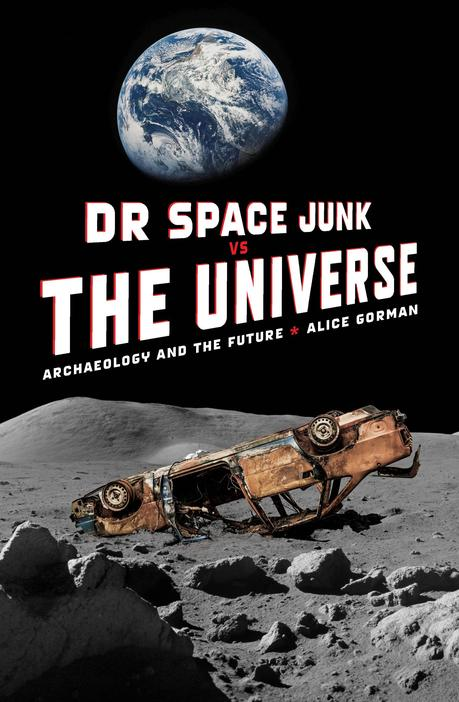 Cover image of the book Dr Space Junk vs The Universe.