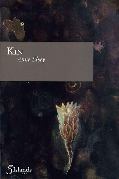 Kin by Anne Elvey