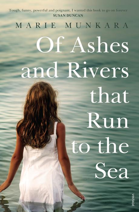Book Cover for Of Ashes and Rivers that Run to the Sea by Marie Munkara