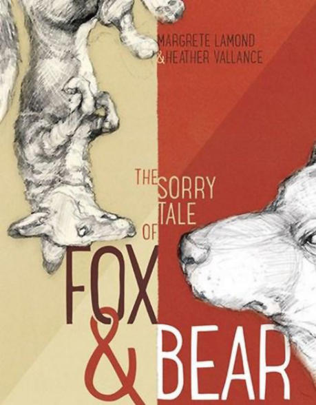 Cover image of The Sorry Tale of Fox & Bear.