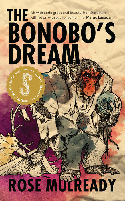 Book Cover for The Bonobo's Dream by Rose Mulready