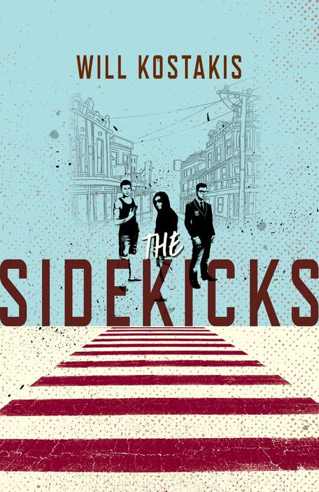 Book cover for The Sidekicks by Will Kostakis