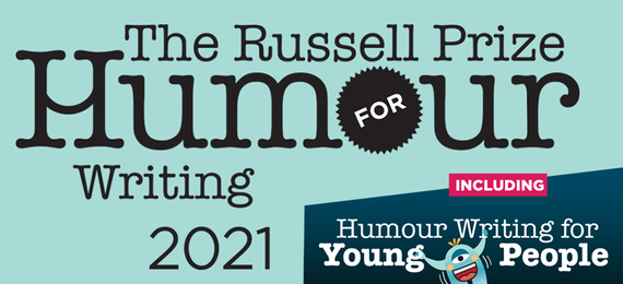 2021 Russell Prize for Humour Writing including the 2021 Russell Prize for Humour Writing for Young People