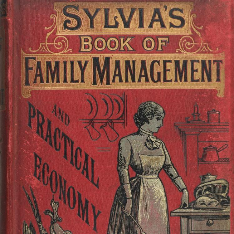 book cover of Sylvia's Book of Family Management and Practical Economy