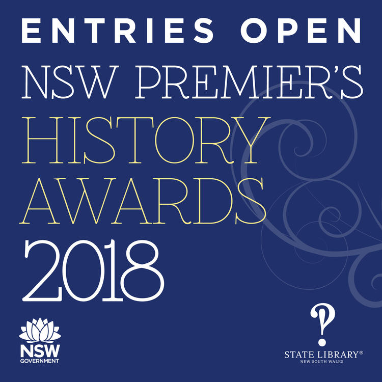 2018 NSW Premier's History Awards Entries Open