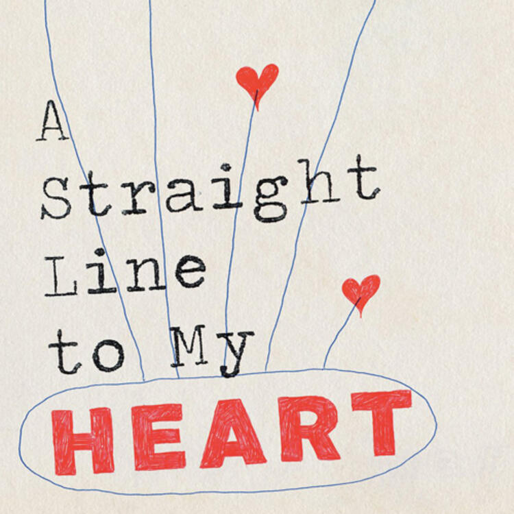 Book cover A Straight Line to My Heart by Bill Condon
