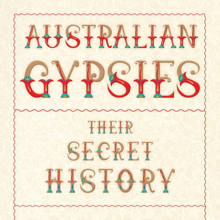 Book cover for Australian Gypsies: Their Secret History.