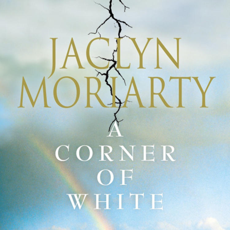 Rainbow on and sky on book cover of A Croner of White by Jaclyn Moriarty