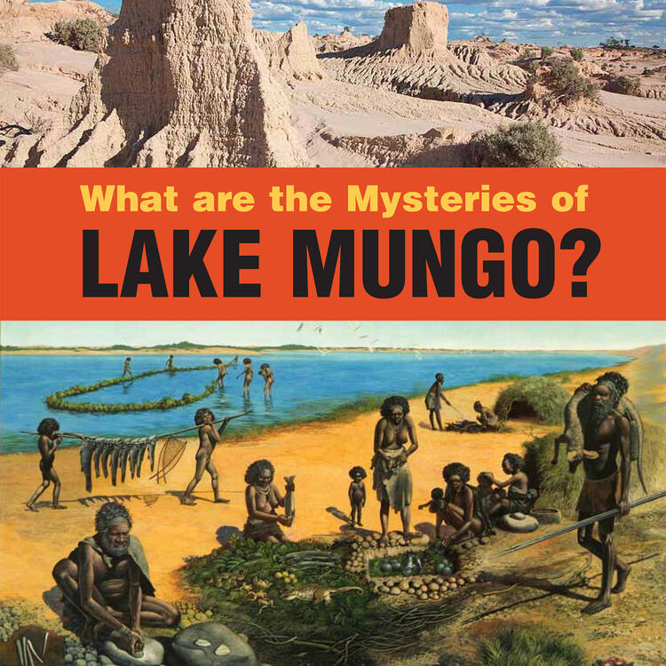 What are the Mysteries of Lake Mungo? by Timothy Gurry and Robert Lewis