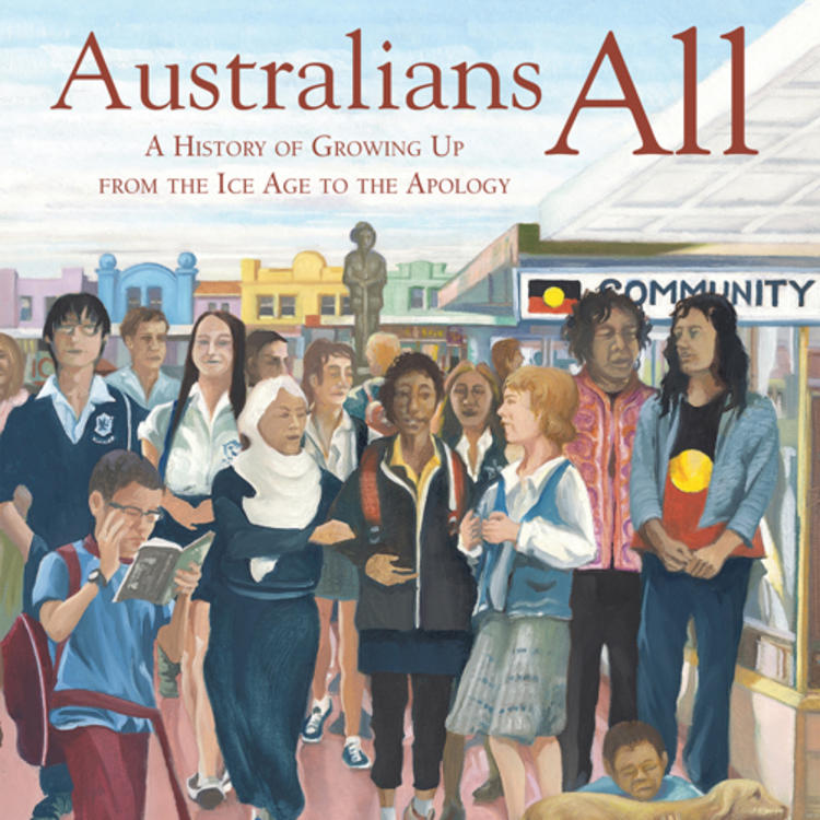 Painting of a group of people from different cultural backgrounds on book cover of Australians All A History of Growing Up from the Ice Age of to the Apology by Nadia Wheatley