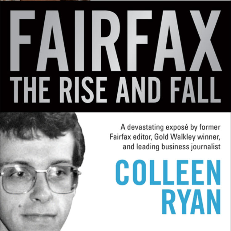 Australian Mining Magnate Gina Rinehart on book cover of Fairfax The Rise and Fall by Collen Ryan