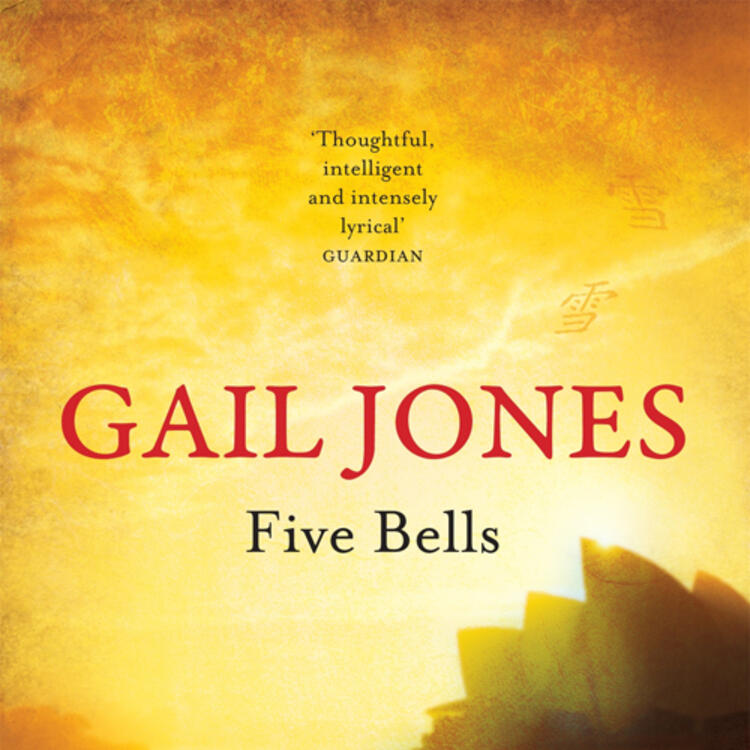 A ferry and Sydney Opera House on book cover for Five Bells by Gail Jones