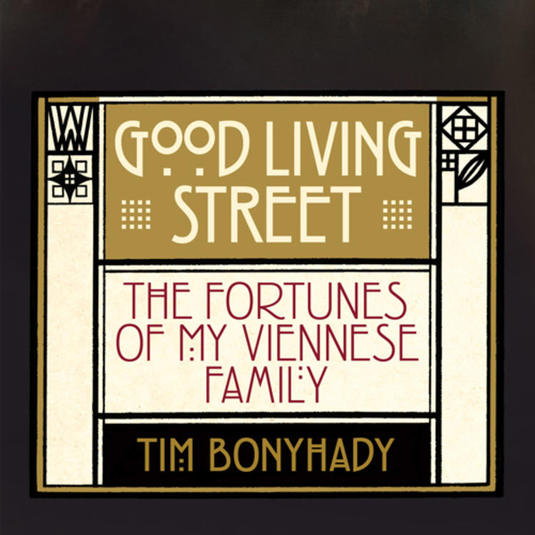 4 women from the same family on book cover of Good Living Street - the fortunes of my Viennese family by Tim Bonyhady
