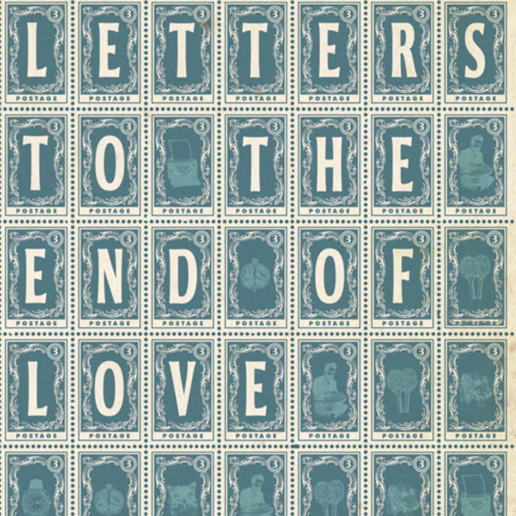 Letters to the end of Love by Yvette Walker