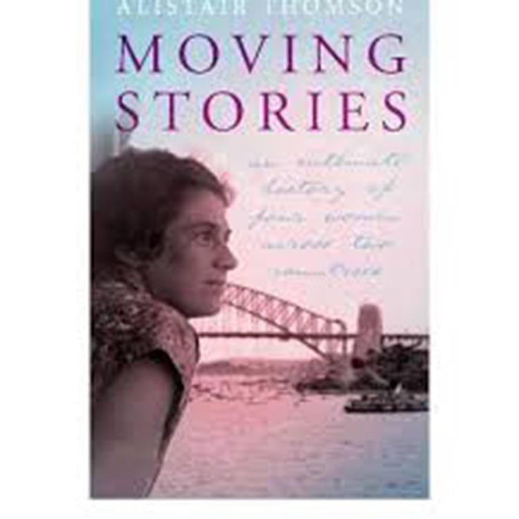 Moving Stories by Alistair Thomson