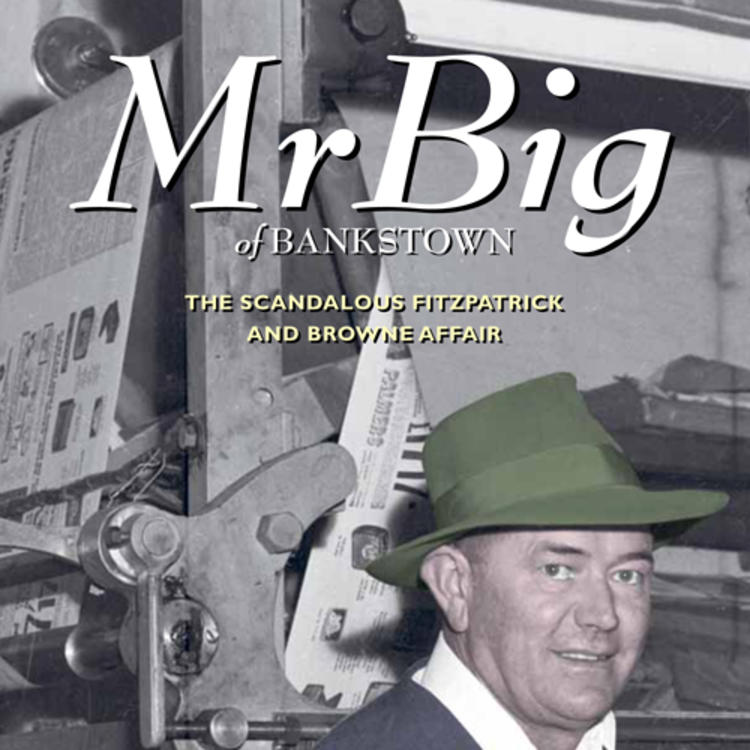 Man in a hat sitting infront of an on newpapers printing machine on cover of Mr Big of Bankstown by Andrew Moore