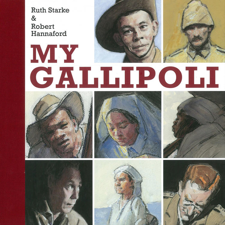 My Gallipoli by Ruth Starke and Robert Hannaford