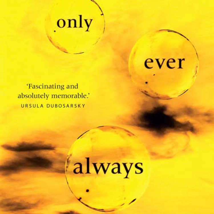 Sky and clounds with words in bubbles on book cover of Only ever always by Penni Russon