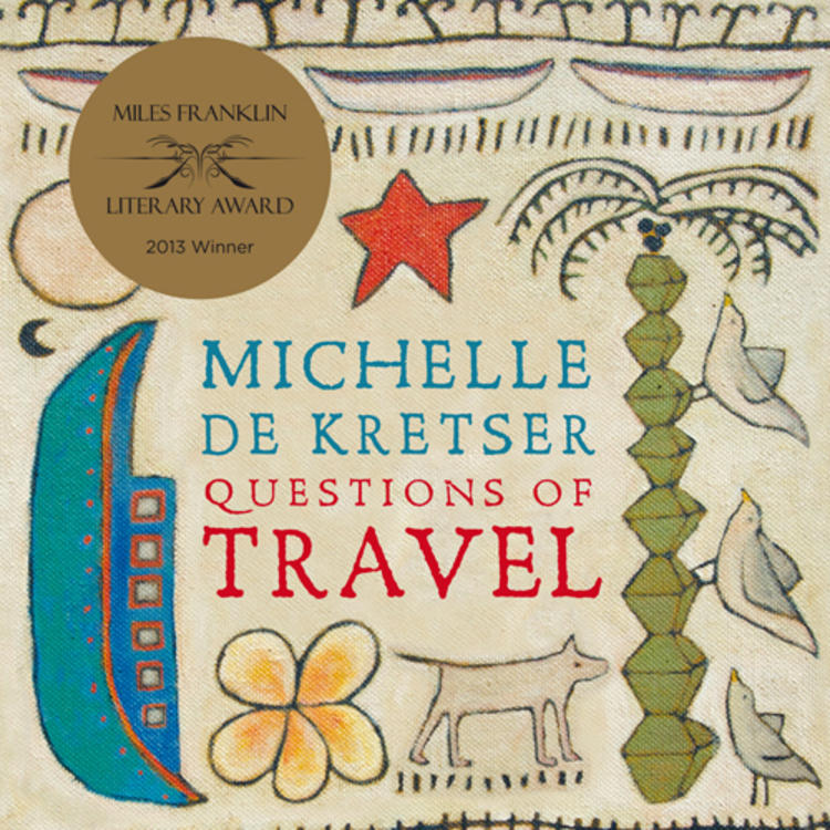 Painting of objects, harbour bridge, dog, birds, leaves, phones and boat on book cover of Questions of Travel by Michelle De Kretser