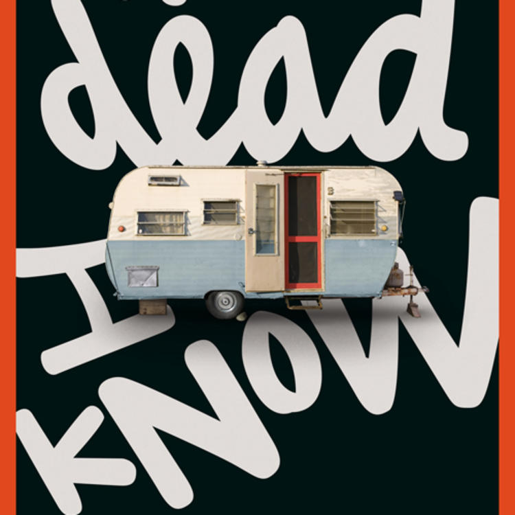 Carvan on book cover of The Dead I Know by Scot Gardner