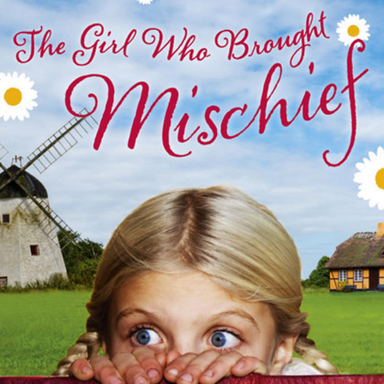 Girl looking over a fench with grass and windmill behind her on book cover for The Girl Who Brough Mischief by Katrina Nannestad