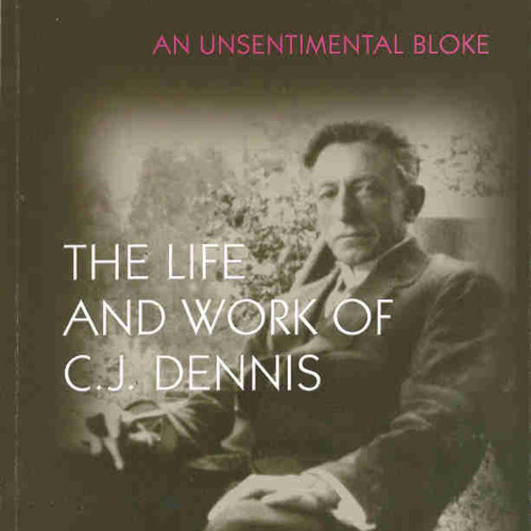 Australian Poet C.J. Dennis on book cover of An Unsentimental Block - The life and work of C.J.Dennis by Philip Butterss