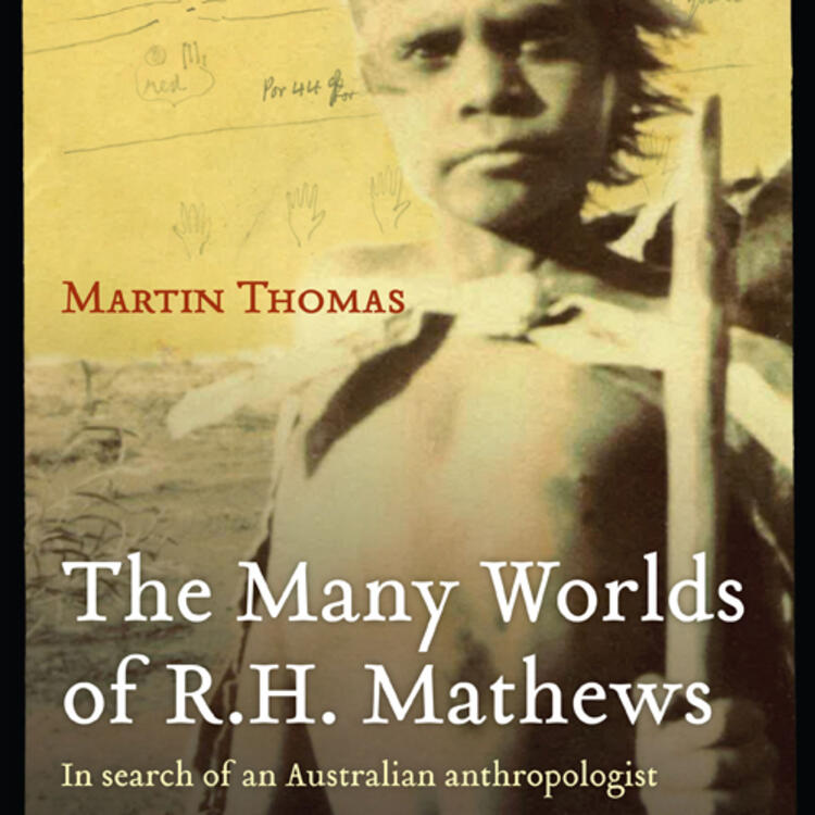 Indigenous Australian child with wooden stick on book cover of The Many Words of R.H. Mathews by Martin Thomas