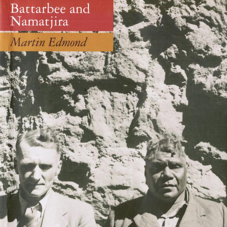 Book cover of Battarbee and Namatjira by Martin Edmond