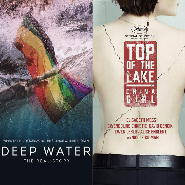 Deep Water: The Real Story and Top of the Lake: Chine Girl