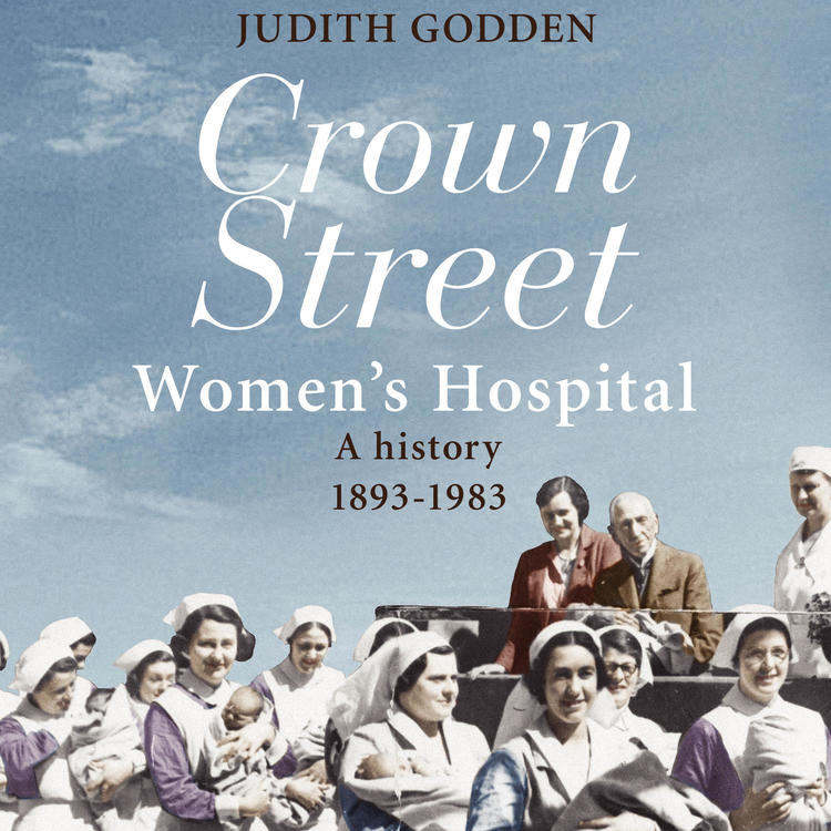 Book cover of Crown Street Women's Hospital history. A crowd of nurses carrying babies against a blue background