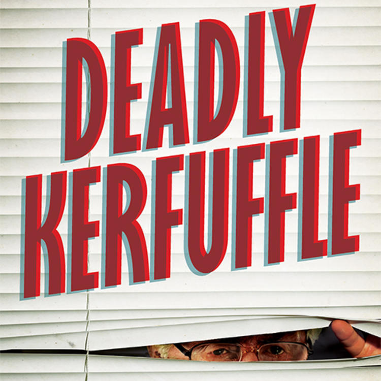 Front cover of Deadly Kerfuffle