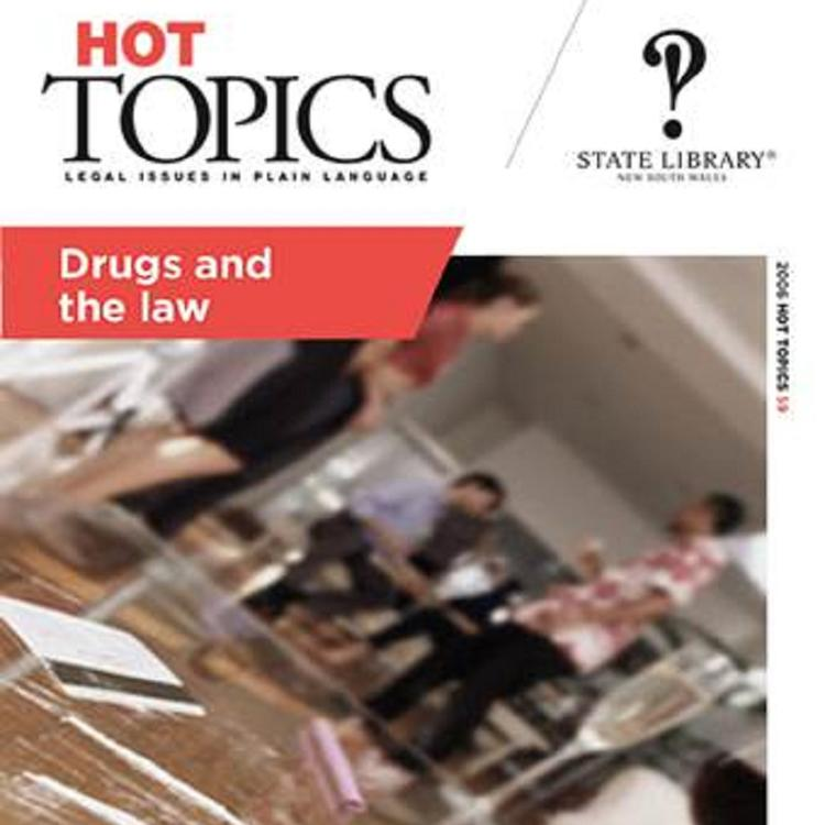 Cover for Hot Topics Drugs and Law