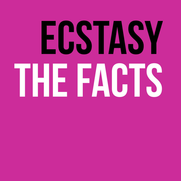 Ecstasy the facts