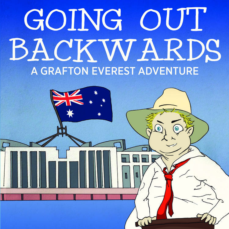 Going Out Backwards: A Grafton Everest Adventure