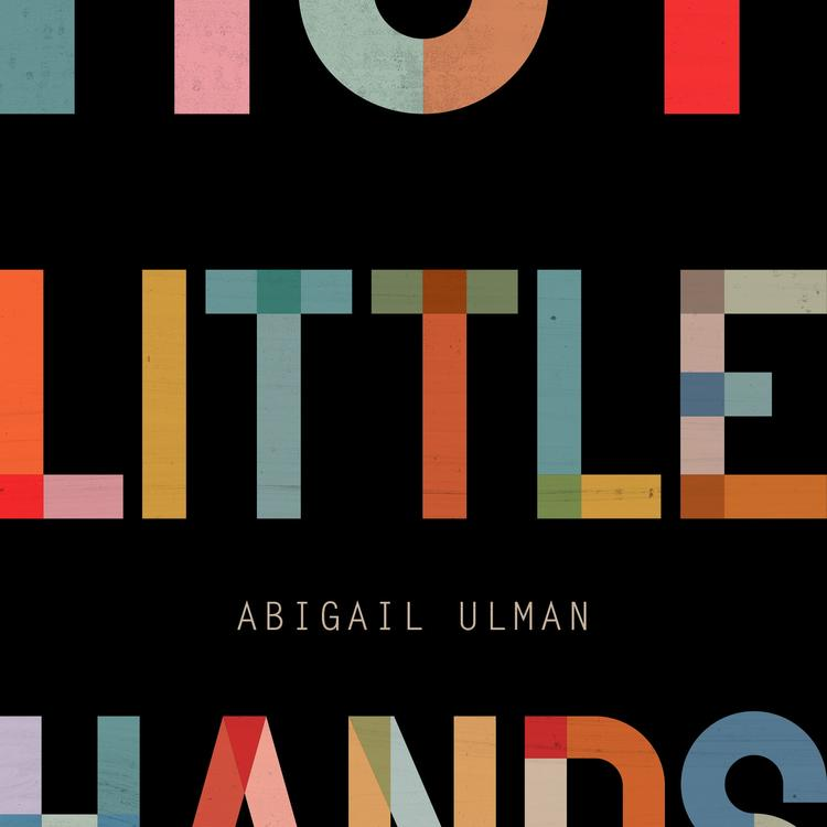 Book cover of Hot Little Hands by Abigail Ulman