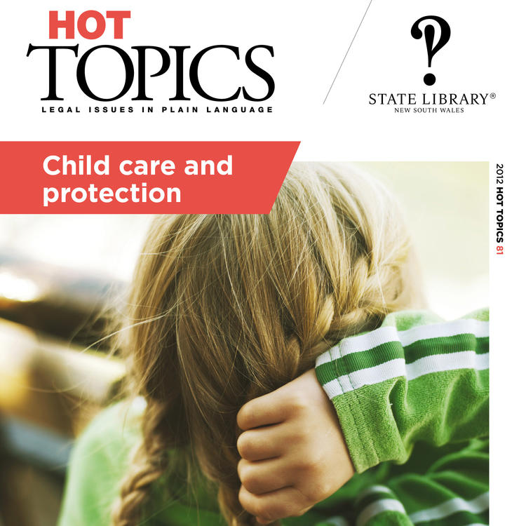 Cover image for Hot Topics Child Care and Protection