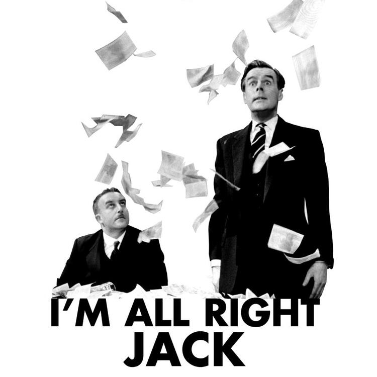 Black and white movie poster for I'm All Right Jack