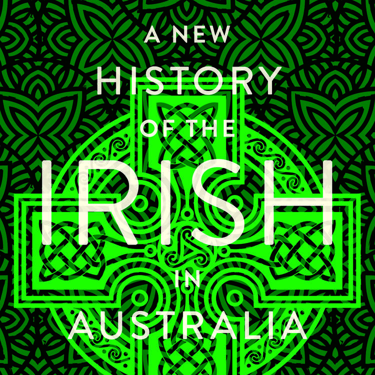 A New History of the Irish in Australia book cover