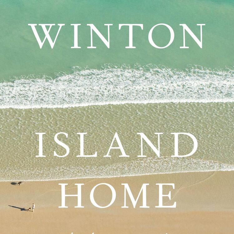 Book cover of Island Home by Tim Winton